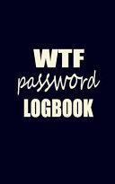 Wtf Password Logbook