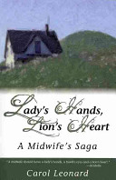 Lady s Hands  Lion s Heart