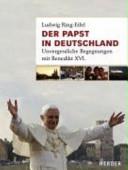 Der Papst in Deutschland