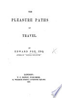 The Pleasure Paths of Travel