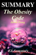 Summary   The Obesity Code