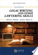 Legal Writing and Other Lawyering Skills