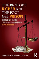 The Rich Get Richer and the Poor Get Prison