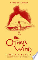 The Other Wind by Ursula K. LeGuin
