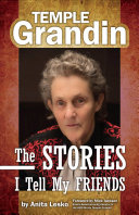 Temple Grandin  The Stories I Tell My Friends