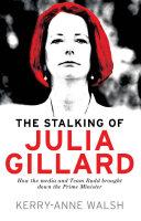 download ebook the stalking of julia gillard pdf epub