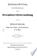 Zusammenstellung der Verhandlungen in der Disziplinar-Untersuchung gegen E. Adolay k. bayer. Notar zu Kirchheimbolanden in der Pfalz