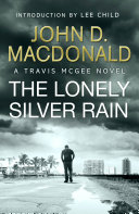 The Lonely Silver Rain  Introduction by Lee Child