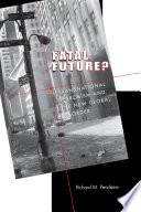 Fatal Future?