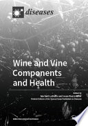 Wine and Vine Components and Health