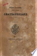 Oeuvres completes de m. le vicomte de Chateaubriand pair de France membre de l'Academie francoise