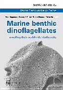 Marine Benthic Dinoflagellates   Unveiling Their Worldwide Biodiversity