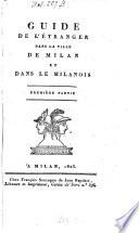 Guide de l'étranger dans la ville de Milan et dans le Milanois