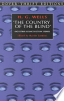 The Country of the Blind  and Other Science fiction Stories