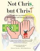 Not Chri But Christ