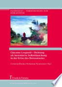 Giacomo Leopardi – Dichtung als inszenierte Selbsttäuschung in der Krise des Bewusstseins
