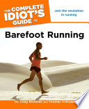 The Complete Idiot S Guide To Barefoot Running book
