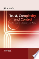 Trust  Complexity and Control