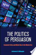 The Politics of Persuasion