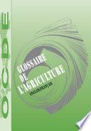 Glossaire de l'agriculture Anglais-français