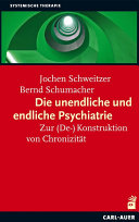 Die unendliche und die endliche Psychiatrie