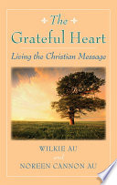 Grateful Heart  The  Living the Christian Message