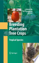 Breeding Plantation Tree Crops  Tropical Species