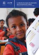 La Réduction des risques des catastrophes dans les programmes scolaires
