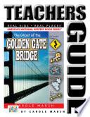 The Ghost of the Golden Gate Bridge Mystery Teacher s Guide