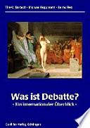 Was ist Debatte?