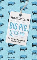 Big Pig  Little Pig