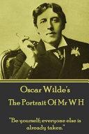 Oscar Wilde The Portrait Of Mr W H
