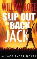 Slip Out the Back Jack