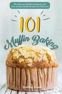 Muffin Baking 101