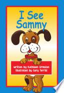 I See Sammy