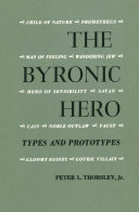 Byronic Hero Types and Proto
