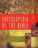 The Zondervan Encyclopedia Of The Bible
