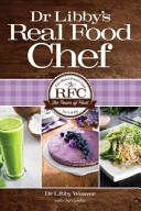 Dr Libby s Real Food Chef