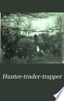 Hunter-trader-trapper