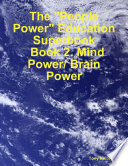 The  People Power  Education Superbook  Book 2  Mind Power  Brain Power Book PDF