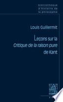 Le  ons sur la Critique de la raison pure de Kant