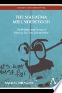 The Mahatma Misunderstood Book PDF