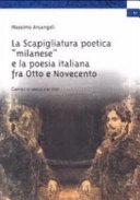 La Scapigliatura poetica milanese e la poesia italiana fra Otto e Novecento