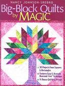 Big Block Quilts By Magic