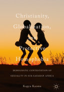 Christianity, Globalization, and Protective Homophobia