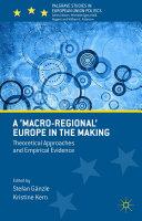 A  Macro regional  Europe in the Making