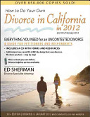How to Do Your Own Divorce in California In 2012
