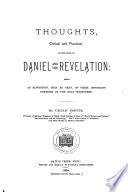 Thoughts Critical And Practical On The Book Of Daniel And The Revelation
