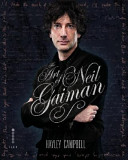 The Art Of Neil Gaiman : of several genres and inadvertent leader of...