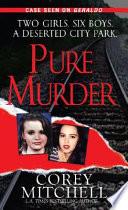 Pure Murder